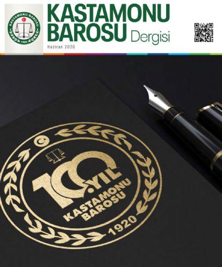 Kastamonu Barosu Dergisi'nin 2020 / Haziran Sayısı Çıktı